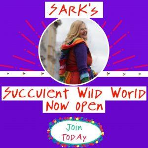 Succulent Wild World with SARK